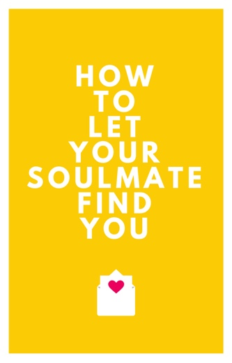 book5 - How To Let Your Soulmate Find You